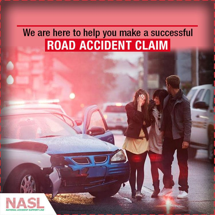 For A Successful Road Accident Claim Contact Nasl Our Expert