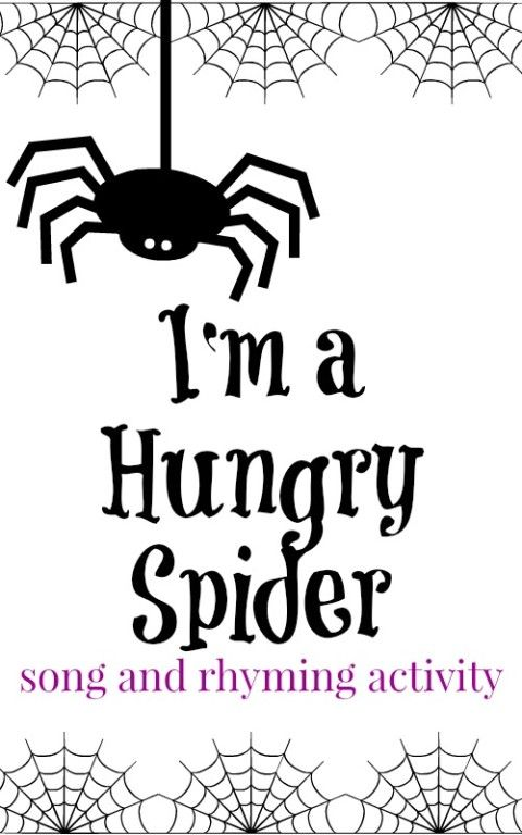 Spider Themed Circle Time Activity With Free Printables: Preschool Songs: I'm A Hungry Spider