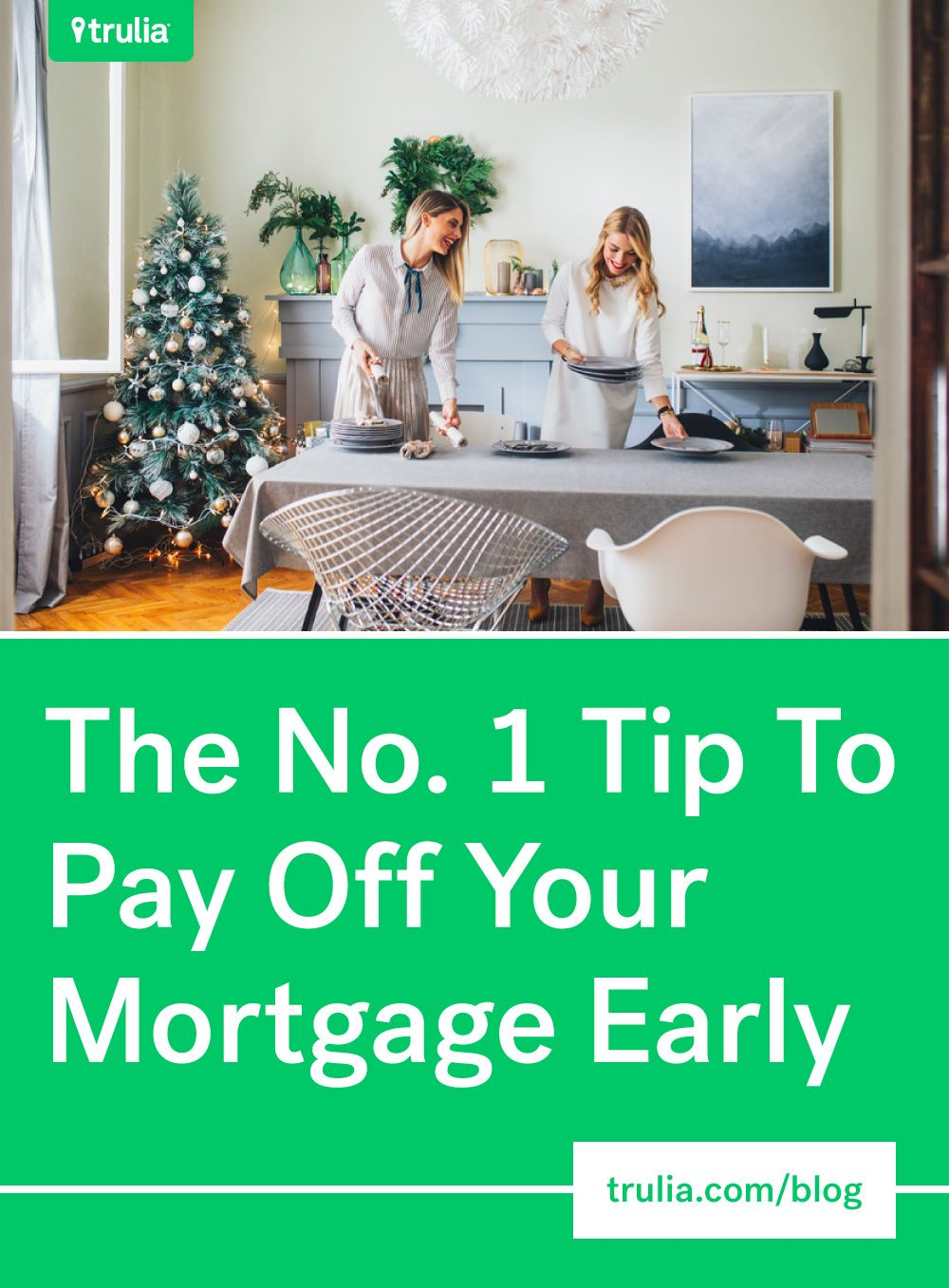 5 ways to pay off your mortgage faster trulia pay off