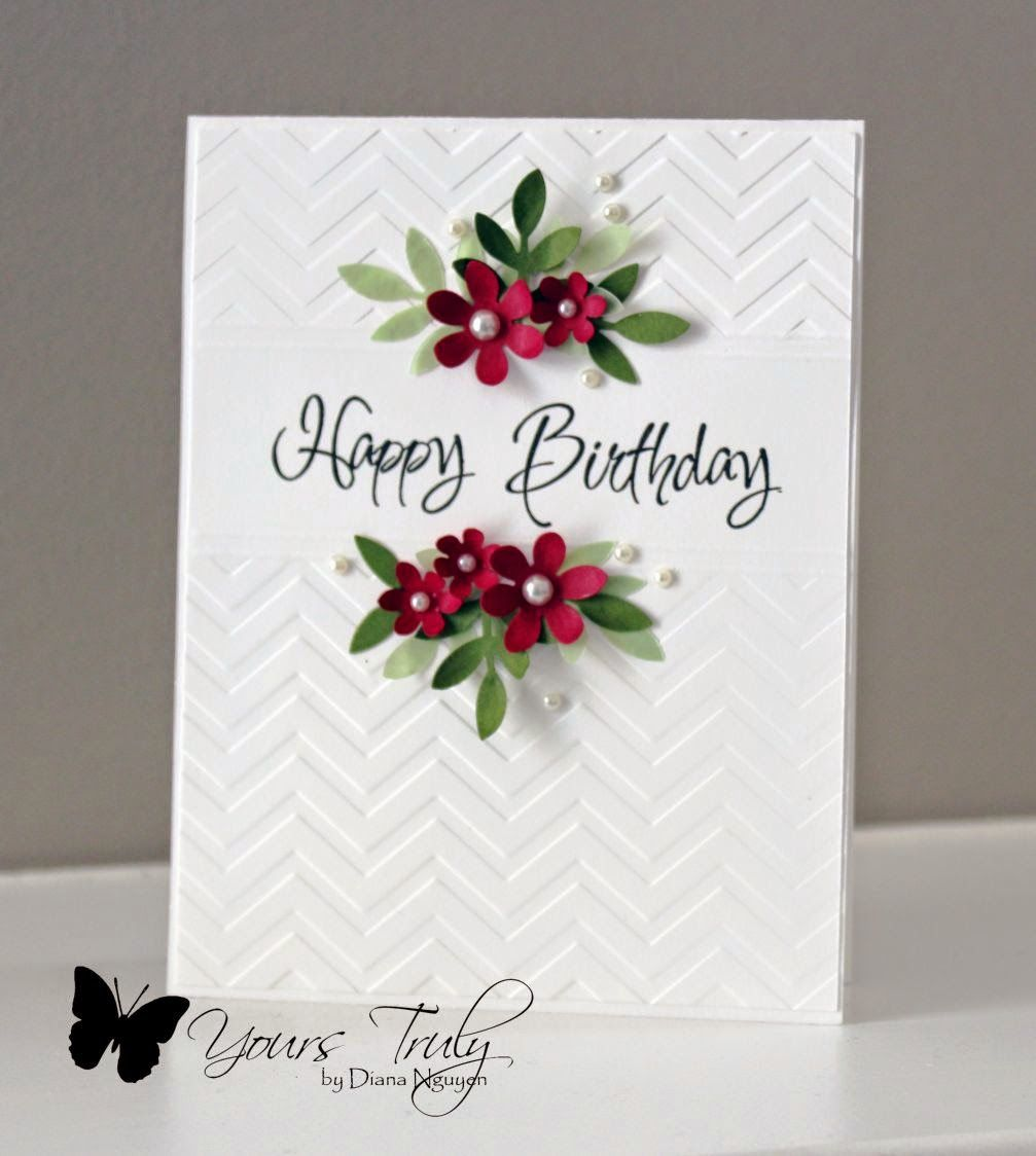 Cas Happy Birthday Yours Truly Embossed Cards Birthday Cards For Women Simple Cards