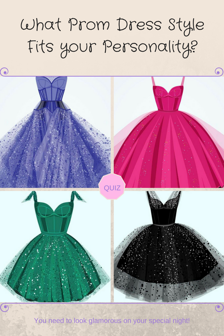 Quiz alert what prom dress style fits your personality pinterest
