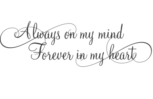 Always On My Mind Forever In My Heart Tattoo Bing Images Tattoos