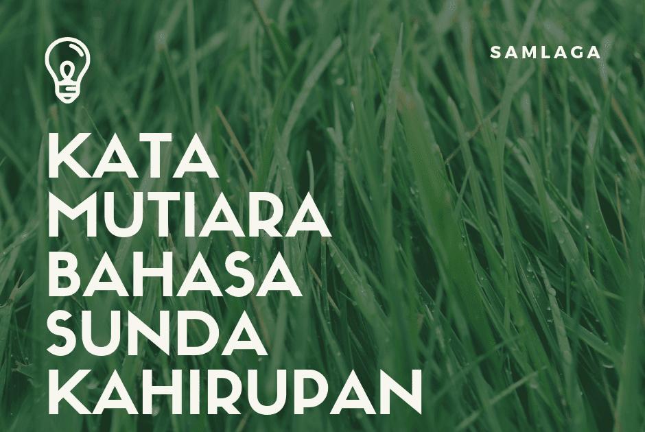 Gambar Kata Kata Bijak Ki Semar 113 Lebih Kata Mutiara Bahasa Sunda Kahirupan Gambar Kata Bijak Jawa Semar 25 Kata Kata Bi Kata Kata Indah Lucu Gambar Lucu