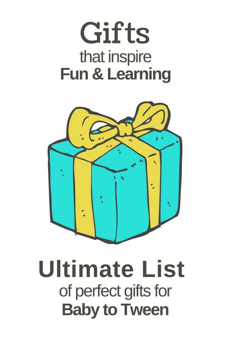 Ultimate List of Learning Gifts for Kids of All Ages ...
