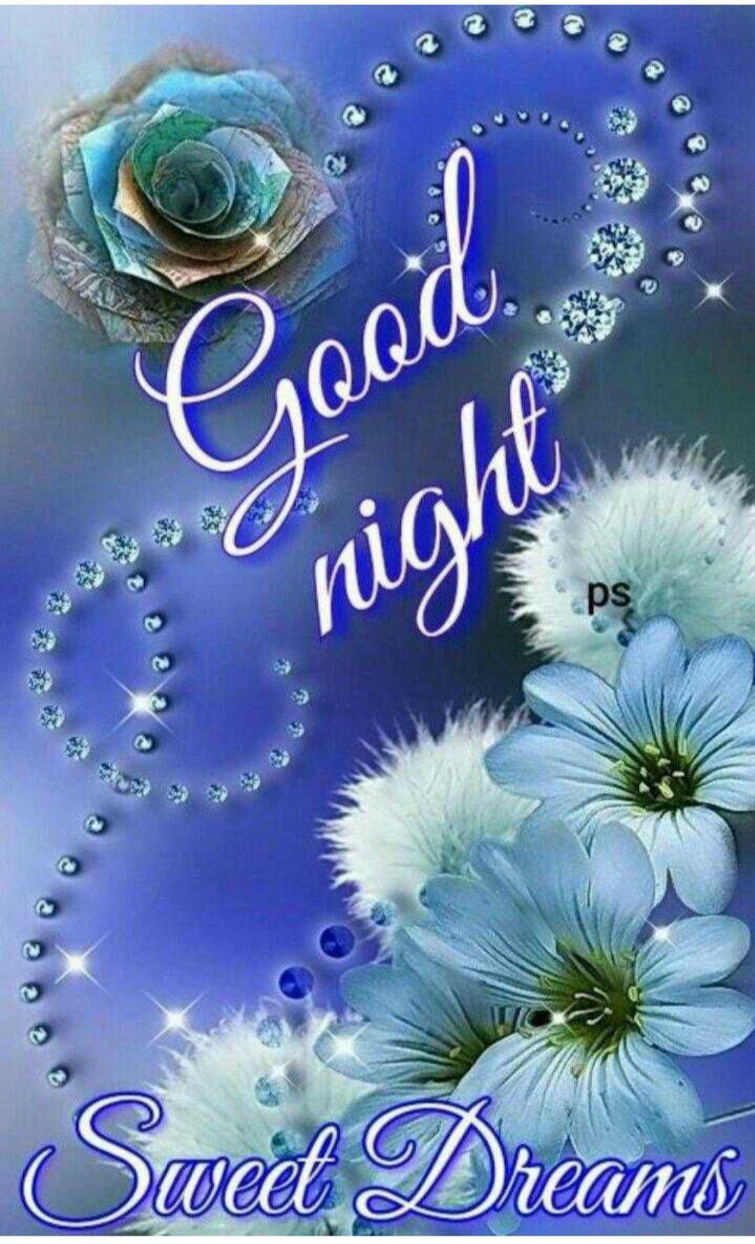 Goodnight Sweet Dreams Goodnight Good Night