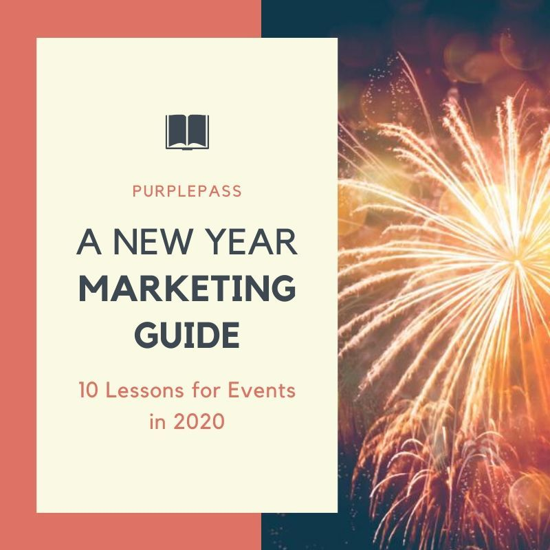 A New Year Marketing Guide 10 Lessons for Events in 2020