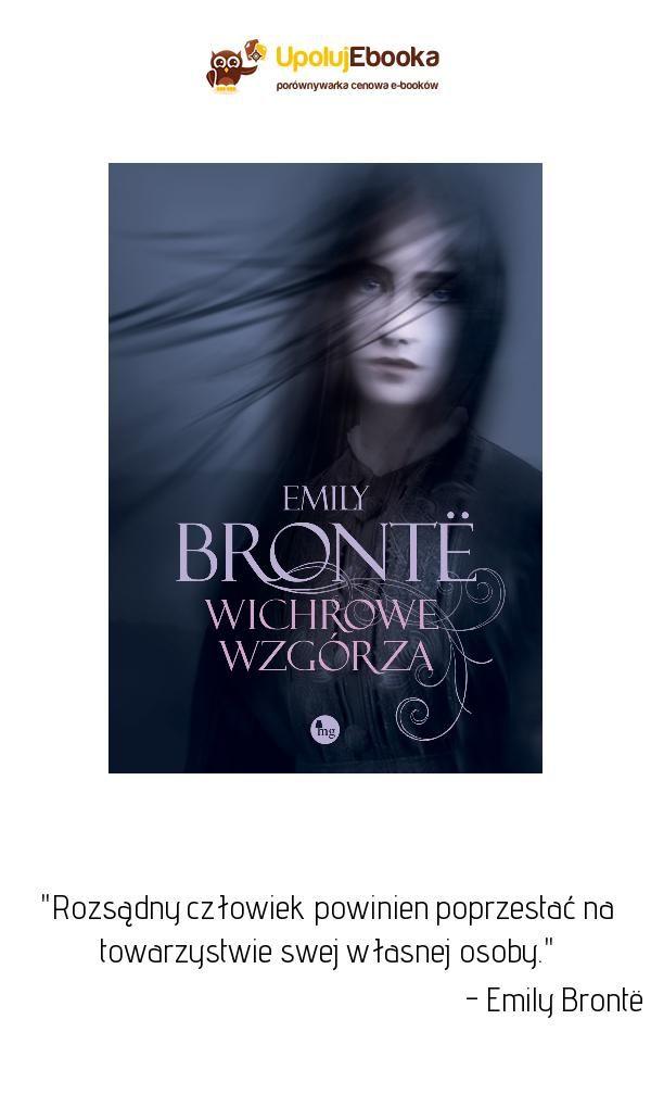 Wichrowe Wzgórza Emily Brontë Ebook Książka Cytaty Z