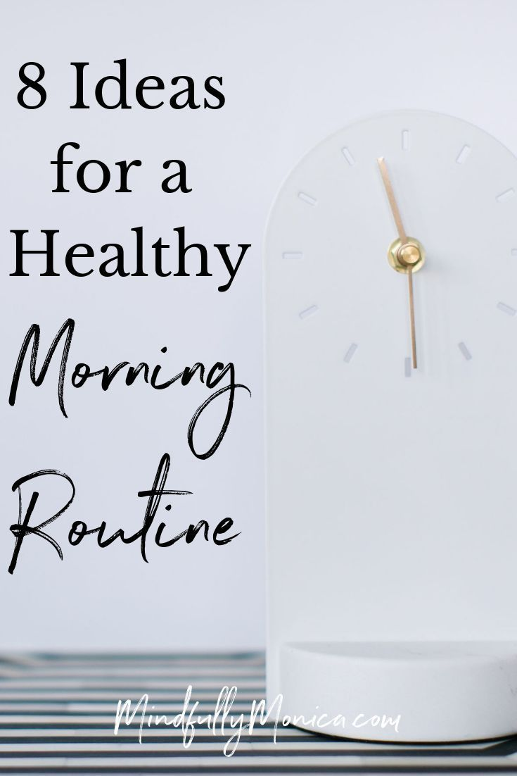 You've heard it before, people who are successful, healthy and seem to have it all get up early, eat healthy, and just seem to have their life together. It seems pretty much impossible, but it's not! The first step is to have a healthy morning routine! Click through to read my 8 ideas for a healthy morning routine. #DailyRoutines #healthyhabits #healthylifestyle #healthyroutines #lifestyle