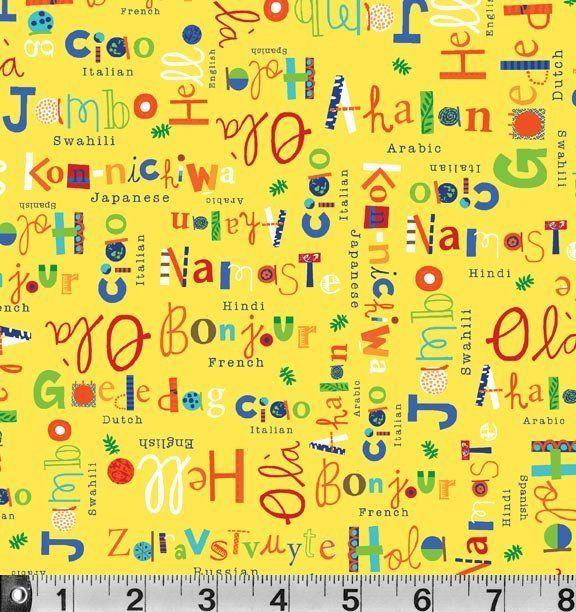 What A World Fabric Yellow Language Jill Mcdonald Pb Textiles Is A Great Kid Fabric