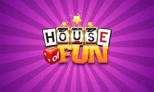 House Of Fun Update