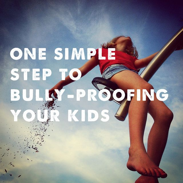 how to bully-proof your kids