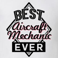 0b5d87a795 Aircraft Mechanic Best Employee Ever Funny Job Occupation Gift T Shirt