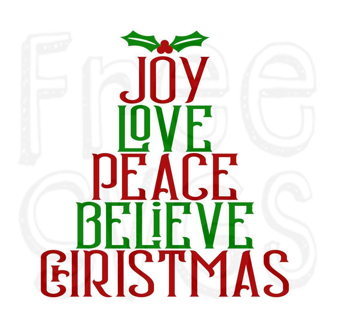 Download Joy Love Peace Believe Christmas SVG File | XMAS CARDS ...