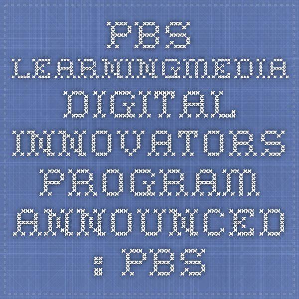 PBS LearningMedia Digital Innovators Program Announced : PBS