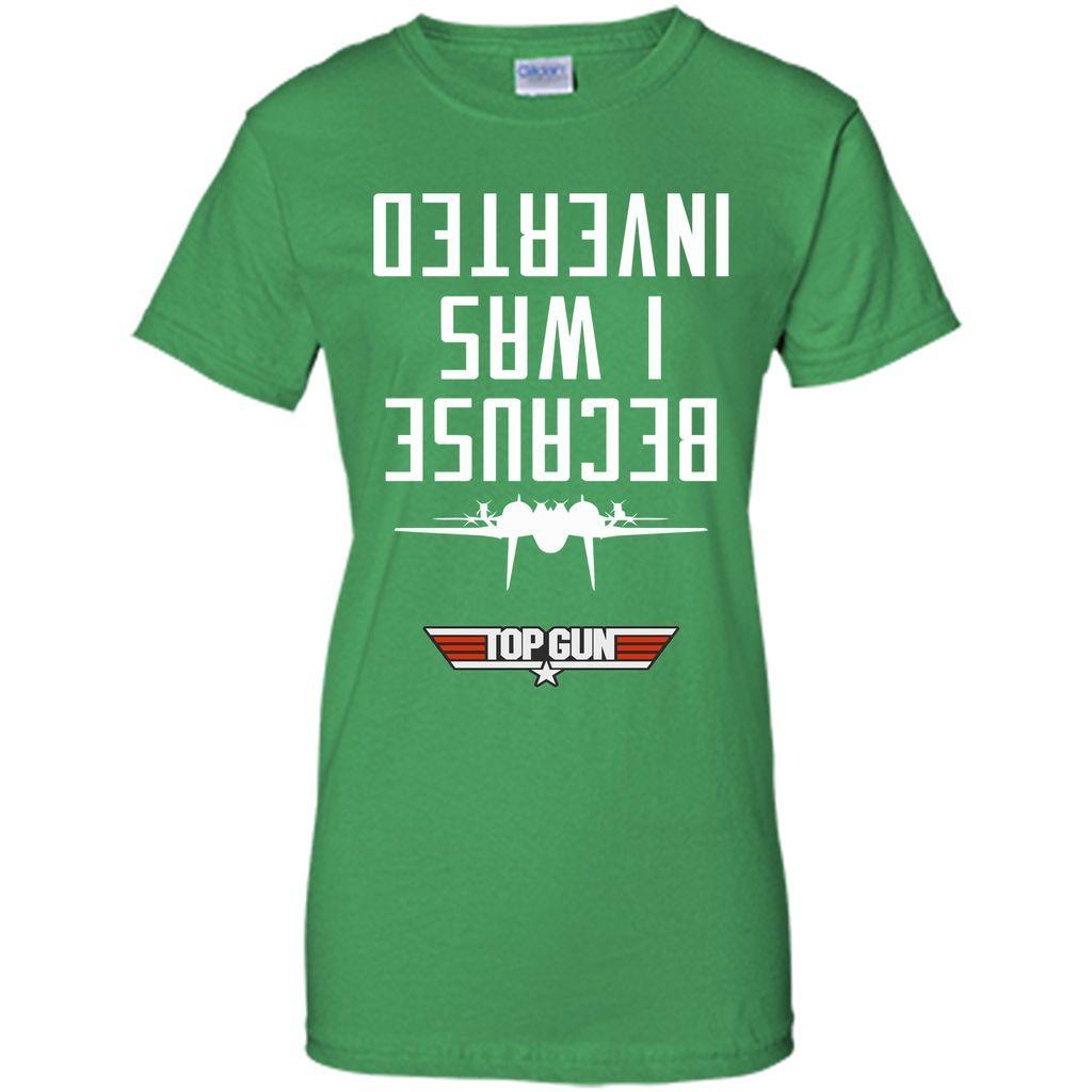 Because I Was Inverted (Maverick) T-Shirt