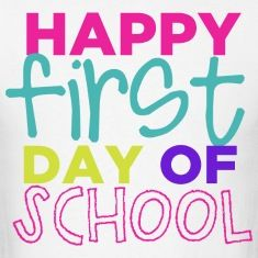 Happy First Day Of School Isaac Elija Ryleigh Cant Wait To