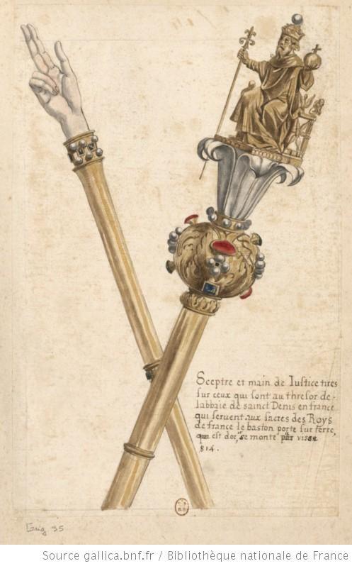 [Sceptre et main de justice tirés sur ceux qui sont au thresor de l'abbaie de Sainct-Denis en France, qui servent aux sacres des roys de Fra...