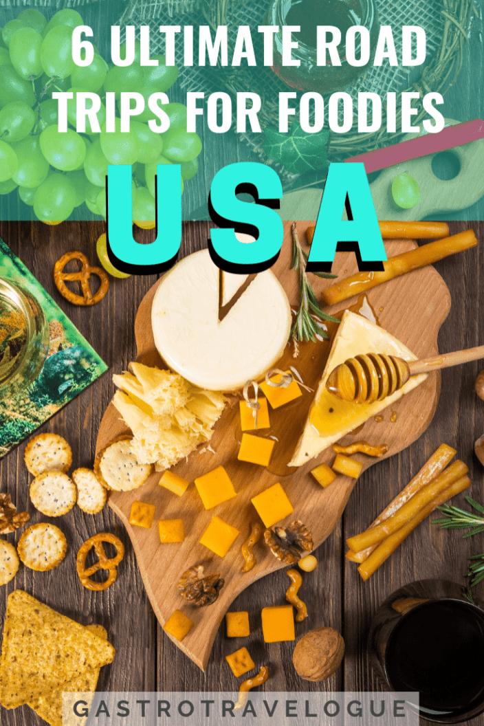 6 Ultimate Foodie Road Trips Across America Road Trip Across America Road Trip Foodie Travel