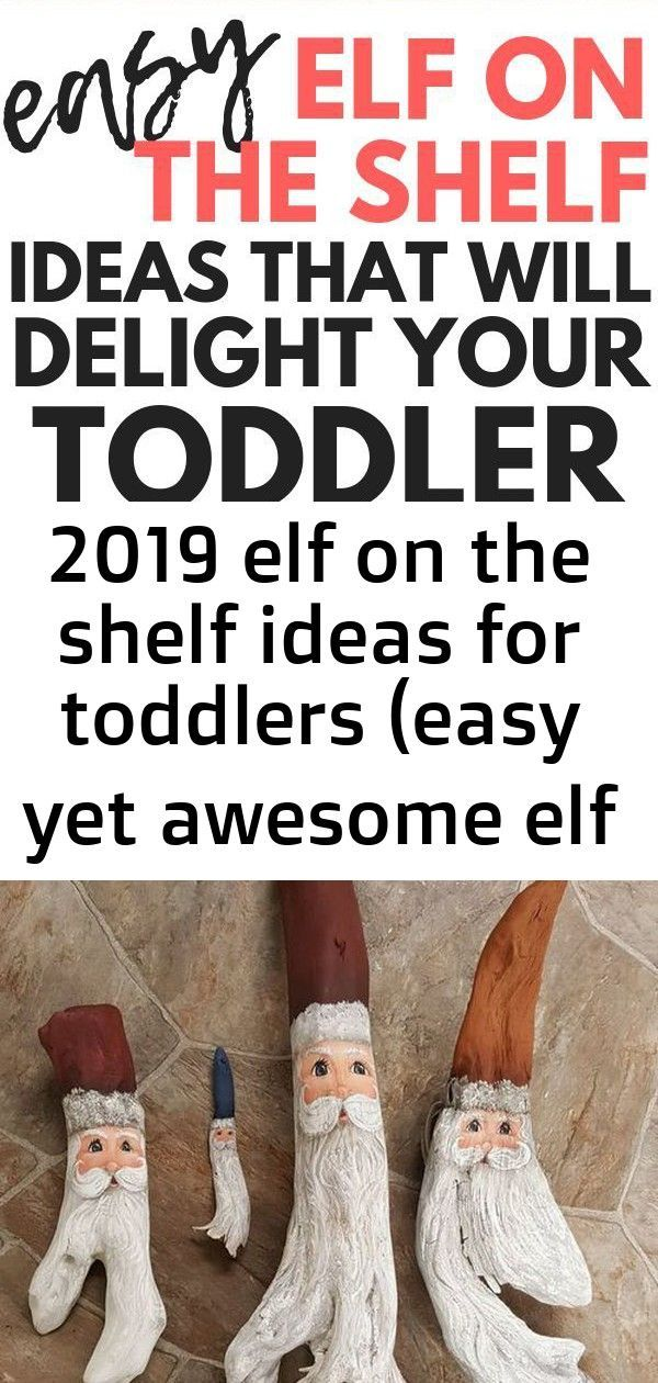 2019 elf on the shelf ideas for toddlers (easy yet awesome elf poses) 3 ,  #Awesome #Easy #El... #elfontheshelfideasfortoddlers