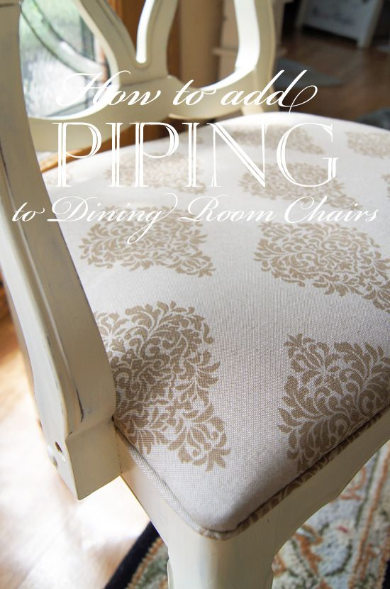 How To Add Piping To Dining Room Chairs  Confessions Of A Serial Best How To Reupholster Dining Room Chairs With Piping Inspiration Design