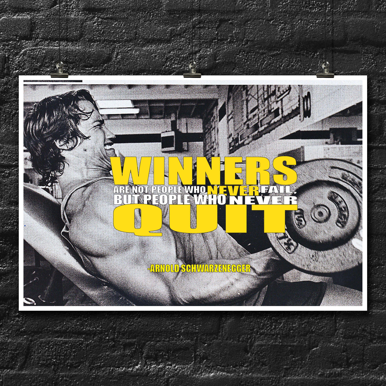 Winners | Arnold Schwarzenegger Quote | Inspirational Words | Fan ...