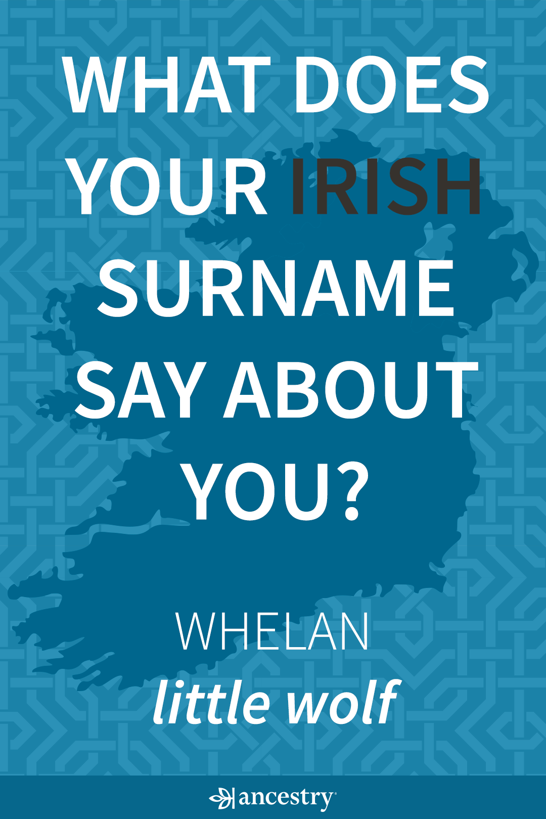 Italian Last Names And Meanings: What Does Your Irish Surname Say About You? Enter Your