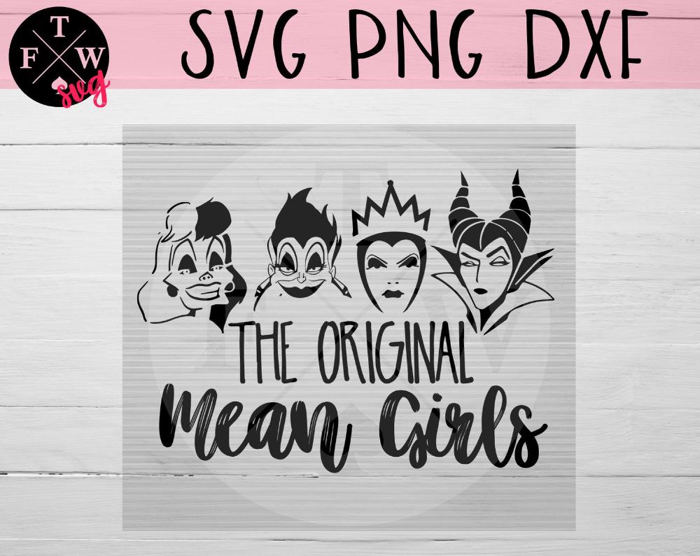 The Original Mean Girls Svg Villains File Disney Villains Svg Disney Trip Svg Disney Vacation Svg In 2021 Mean Girls Disney Mean Girls The Worst Witch