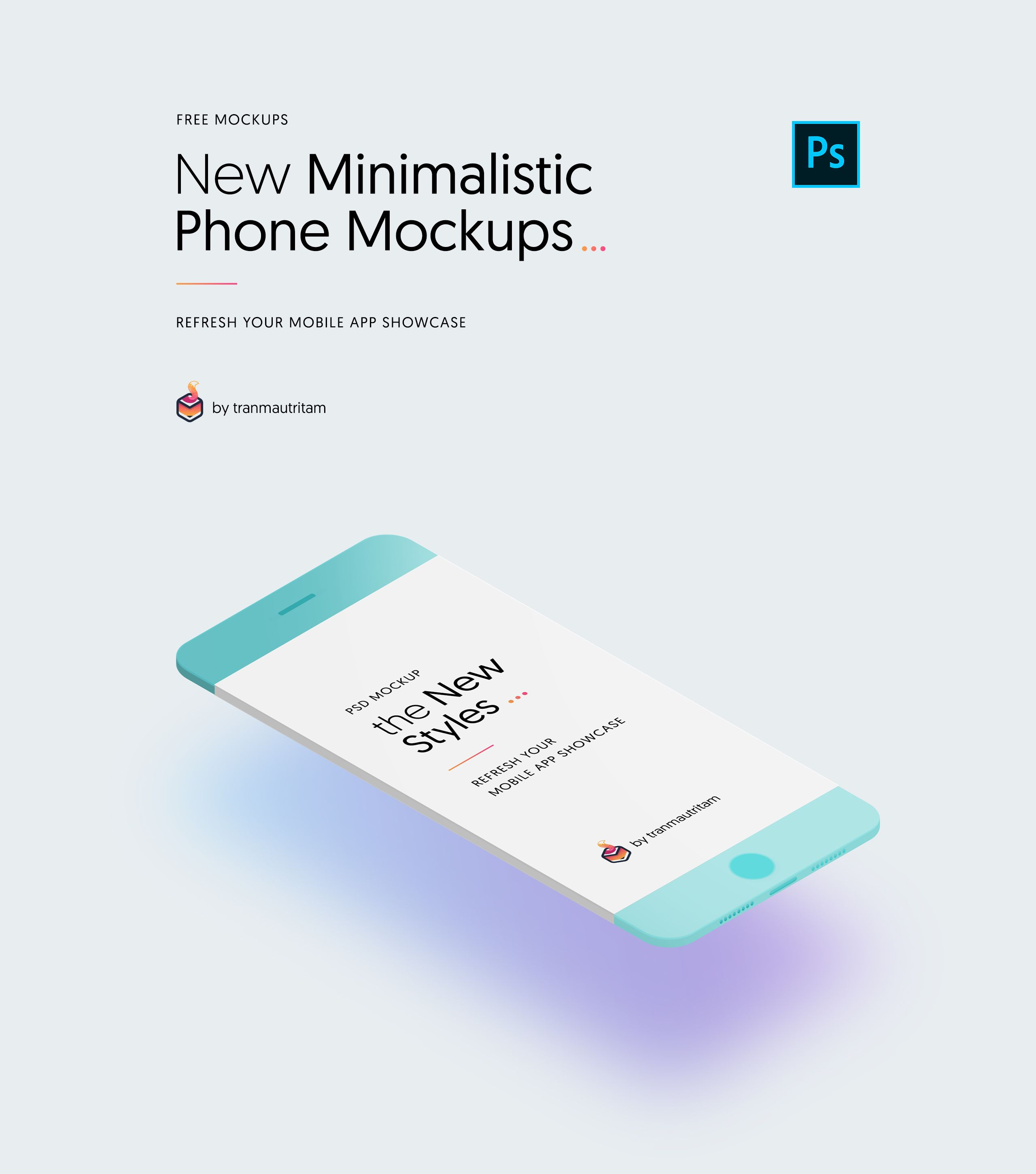 The Free New Minimalistic Phone Mockups Is The Perfectly Psd Mockups That You Can Use In Photoshop To Present Your Mo Phone Mockup Iphone Mockup Web App Design