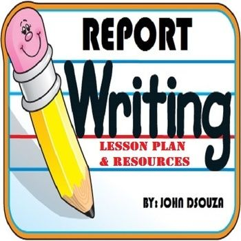 Report writing lesson plan and resources NEW TPT LESSONS - lesson plan objectives