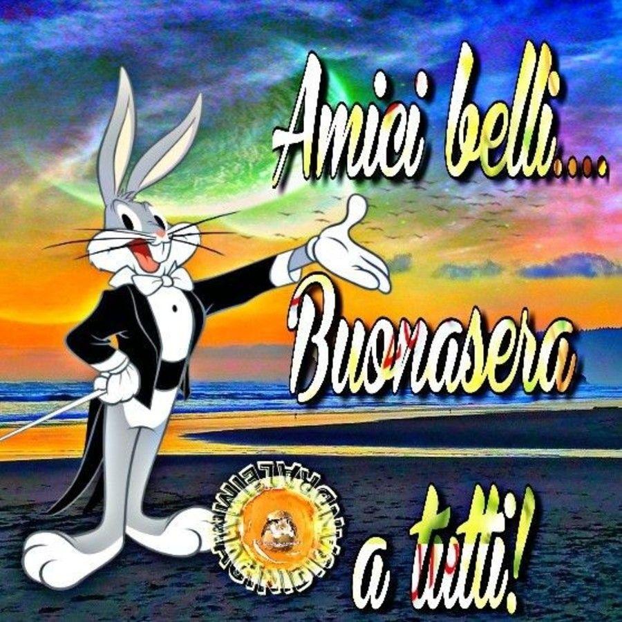 A Tutti Gli Amici Buona Serata Italia