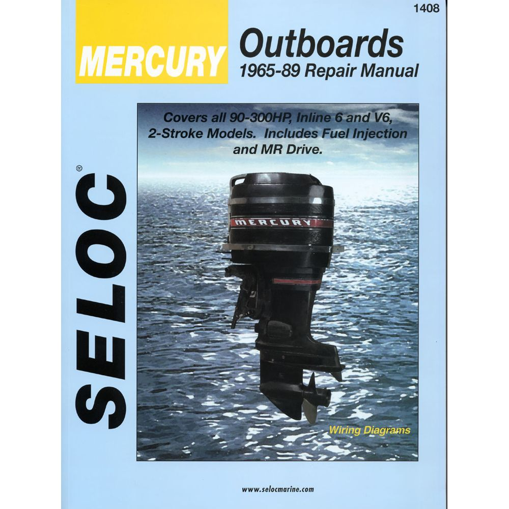 Seloc Service Manual Mercury Outboards 6cyl 1965 89 Boat Parts For Less Mercury Outboard Outboard Repair Manuals