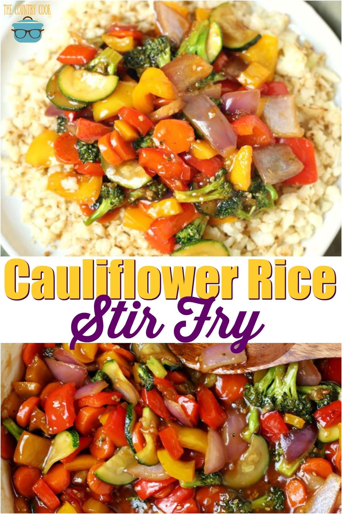 Low Carb Cauliflower Rice Stir Fry The Country Cook Recipe Vegetable Stir Fry Recipe Cauliflower Rice Stir Fry Stir Fry