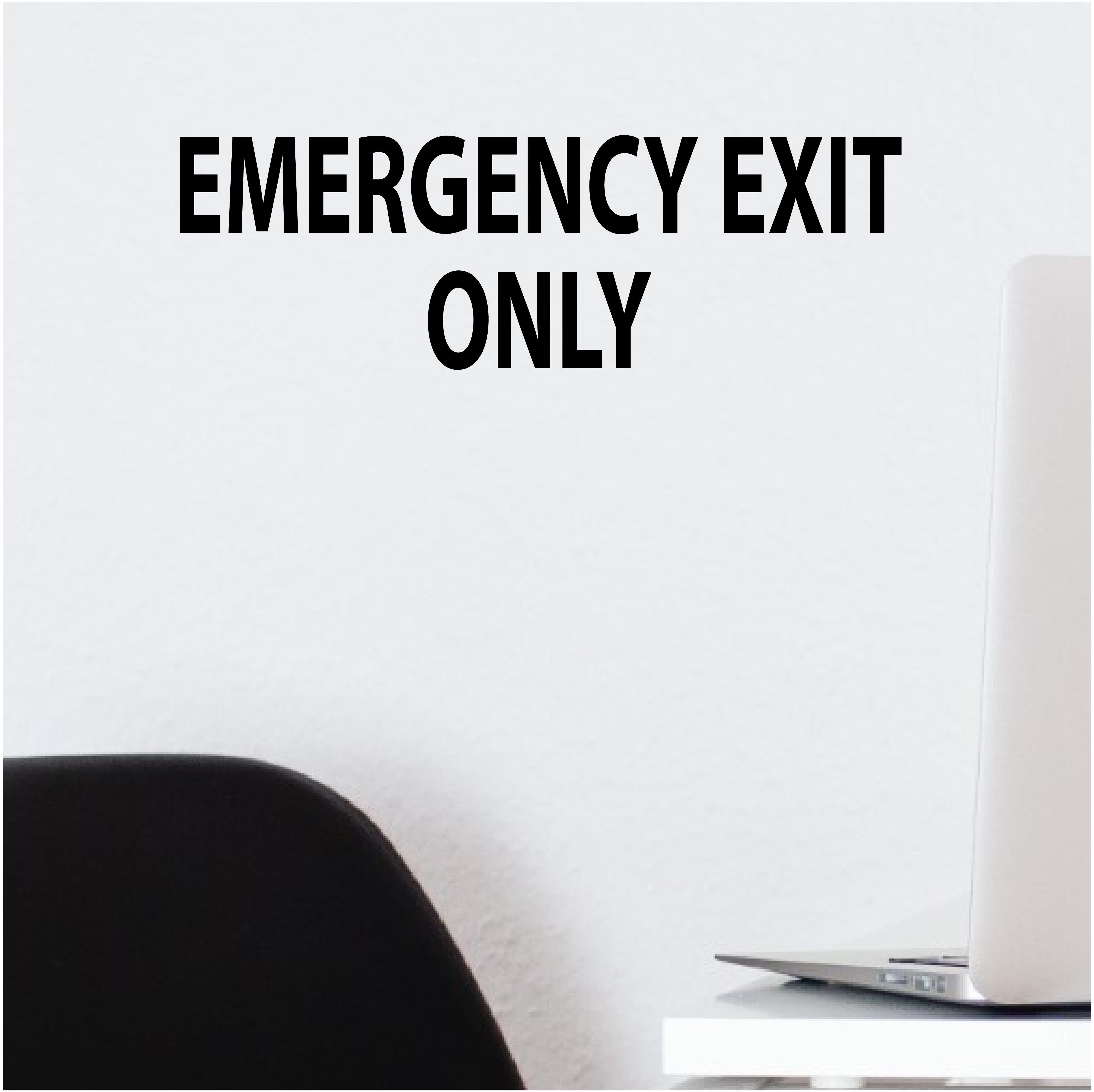 Emergency exit only wall decal wall decals school