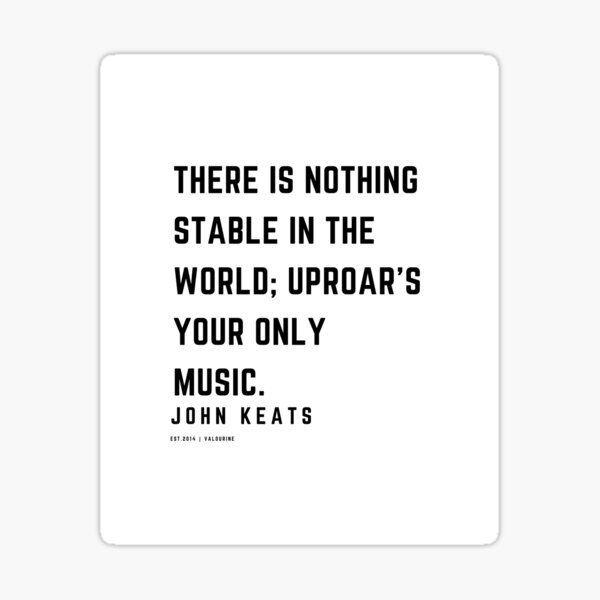 17 | John Keats Quotes | 210122 | Literature Literary Poetry Poem Romance Romantic Love Sticker by QuotesGalore