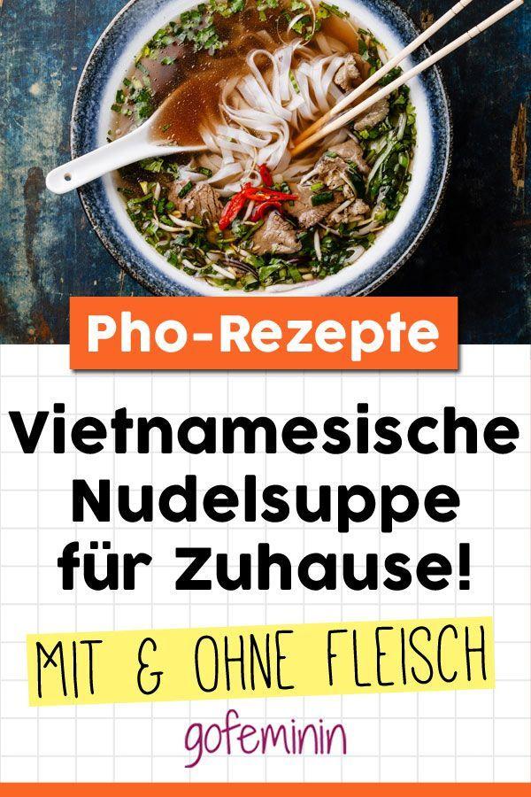 Ramen Suppe war gestern: Wir essen jetzt Pho!