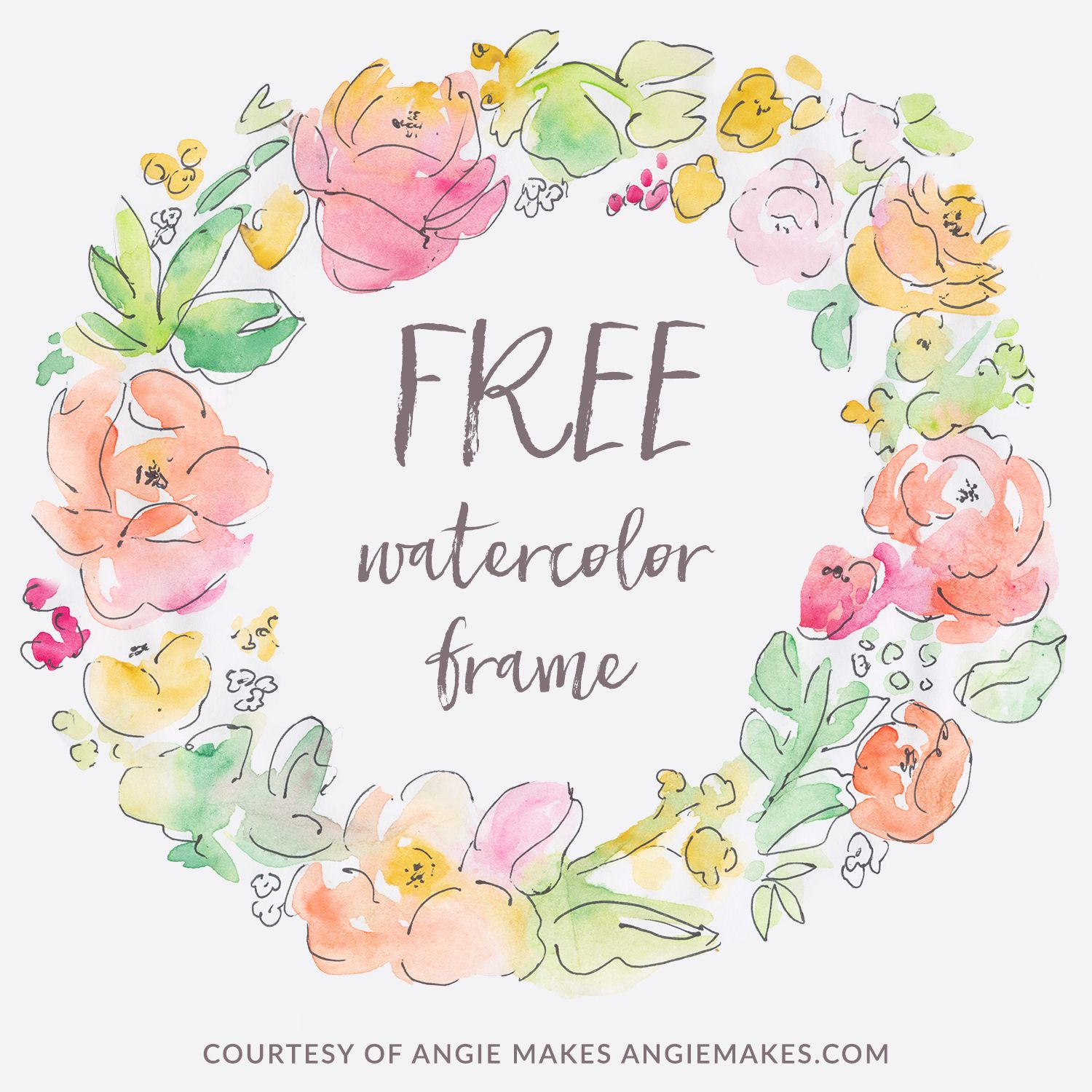 Free Watercolor Flower Frame Background Design Just Add Your Own Text To This Wreath DIY Love It
