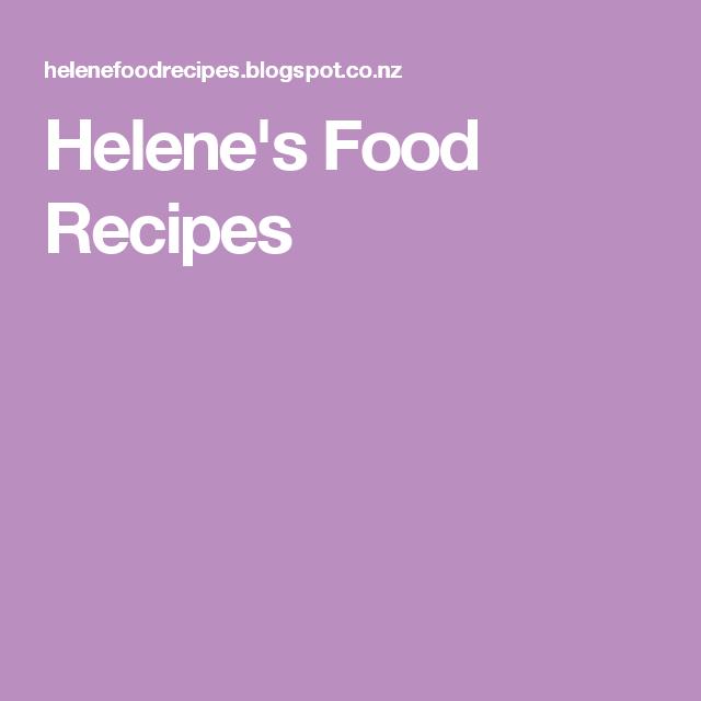 Helene's Food Recipes