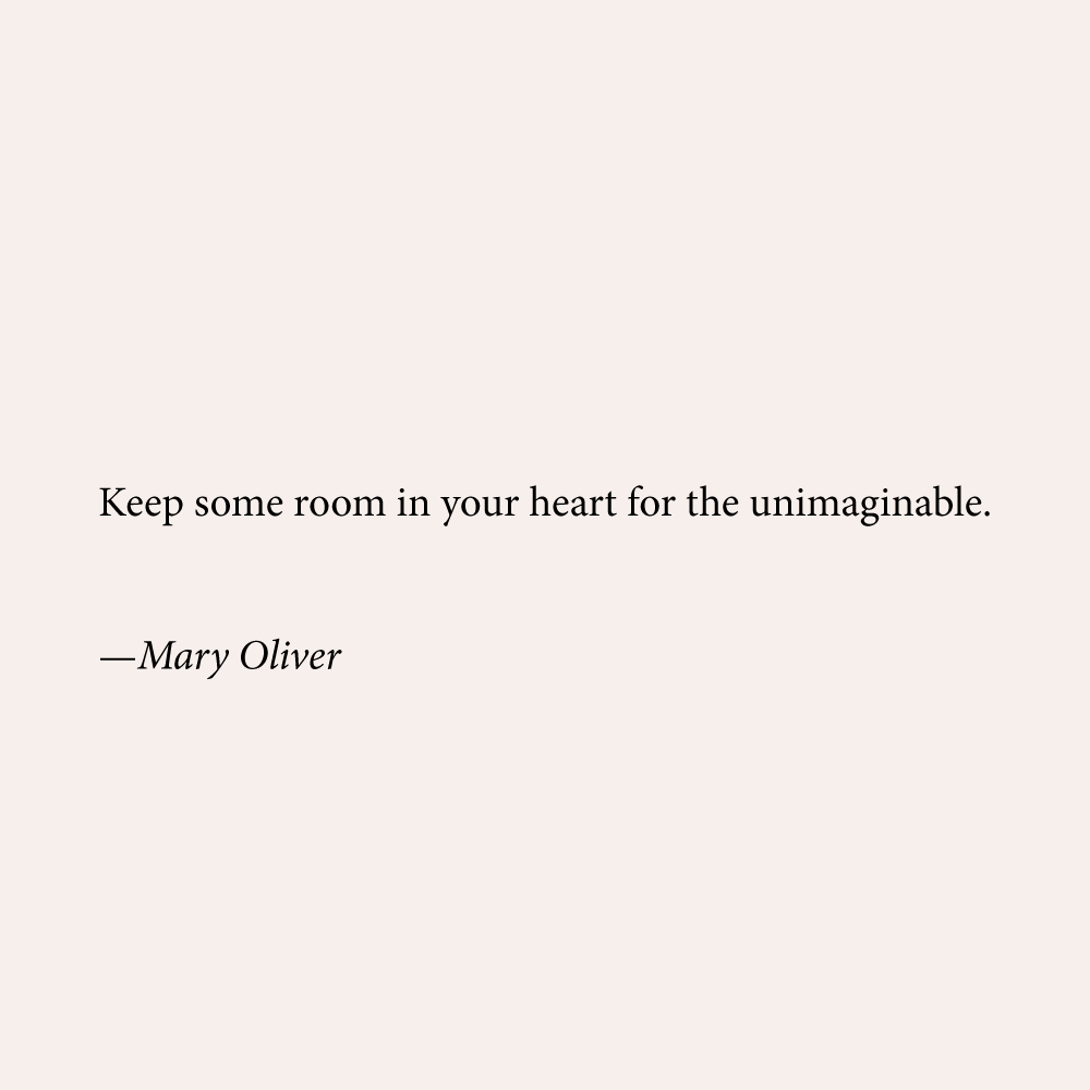 Mary Oliver Love Quotes The Unimaginable  Good Words  Pinterest  Mary Oliver Wisdom