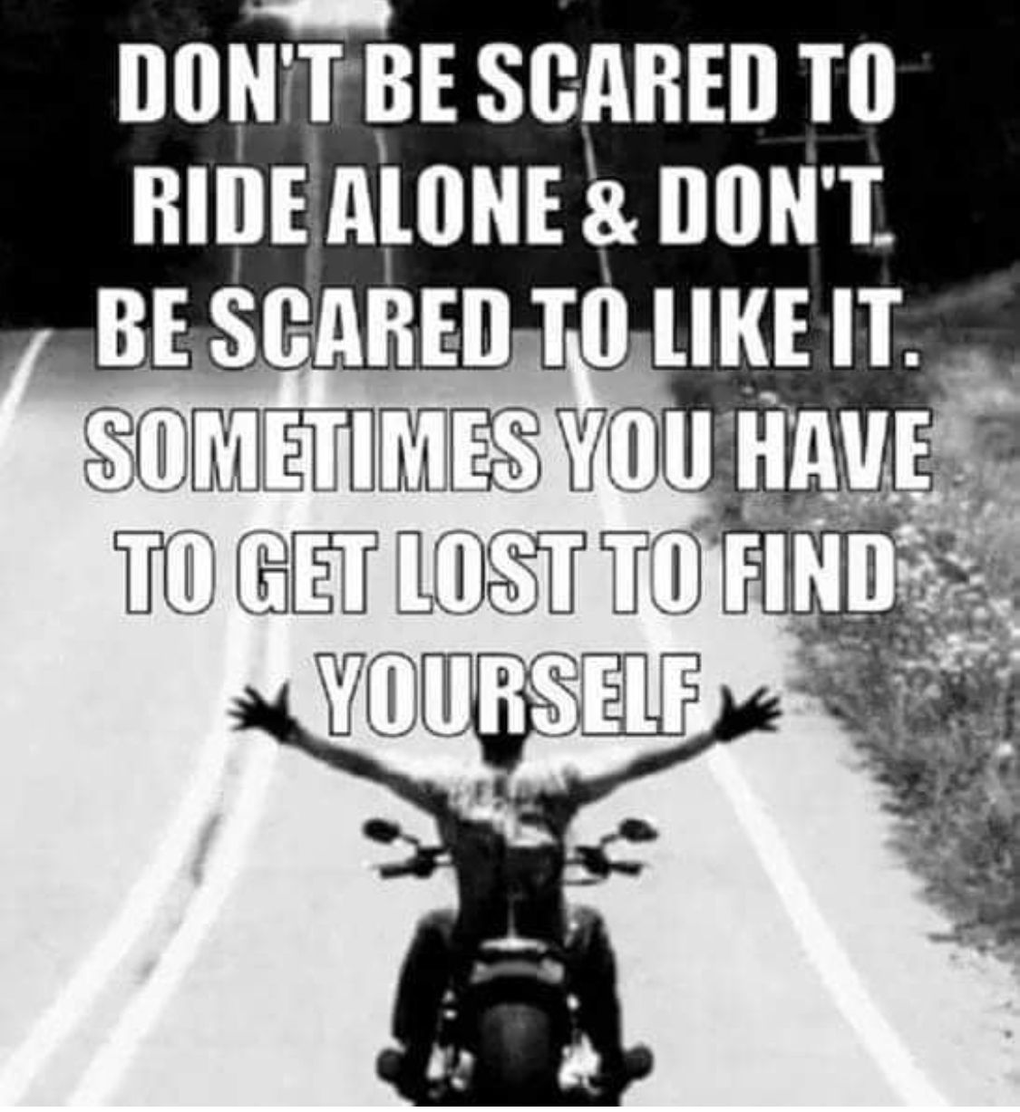 Pin By C Donaldson On Random Thoughts Bike Quotes Riding Quotes Biker Quotes