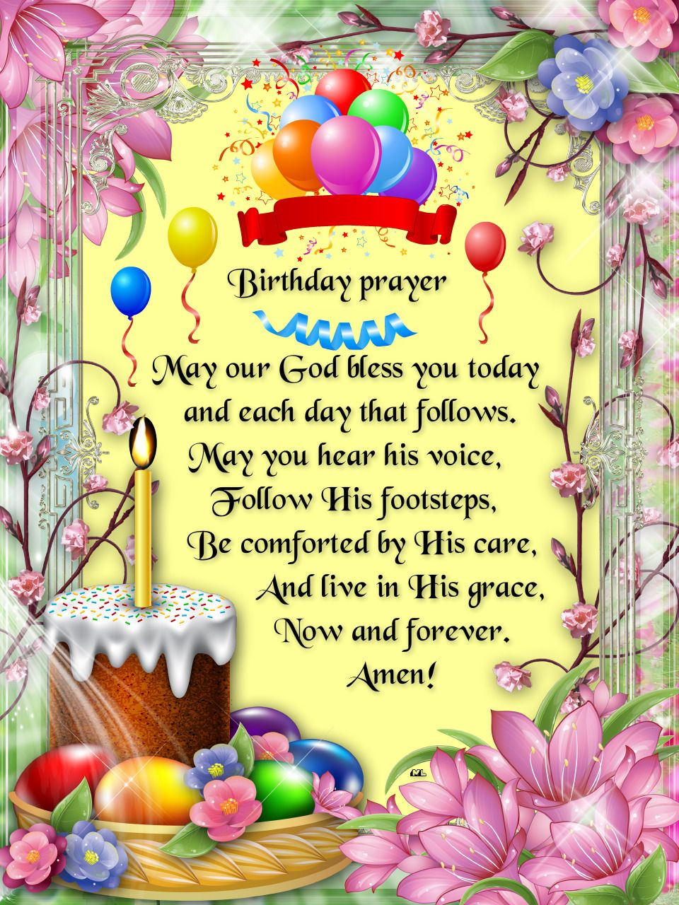 Birthday prayer May our God bless you today and each day