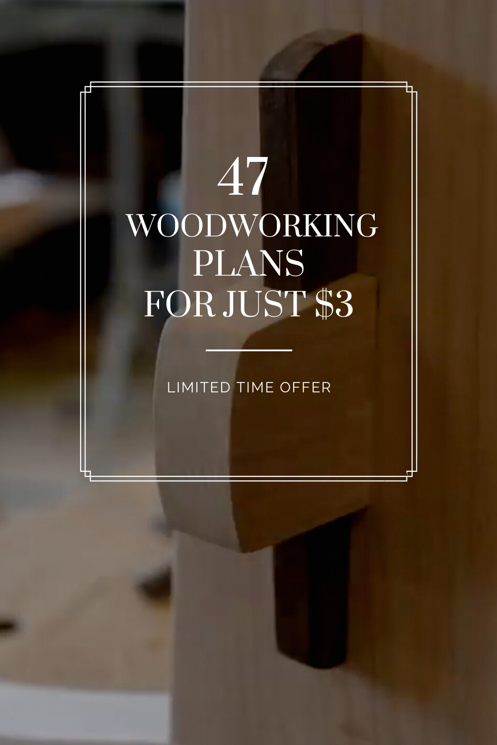 47 Woodworking Plans In 2020 Woodworking Plans Woodworking How To Plan