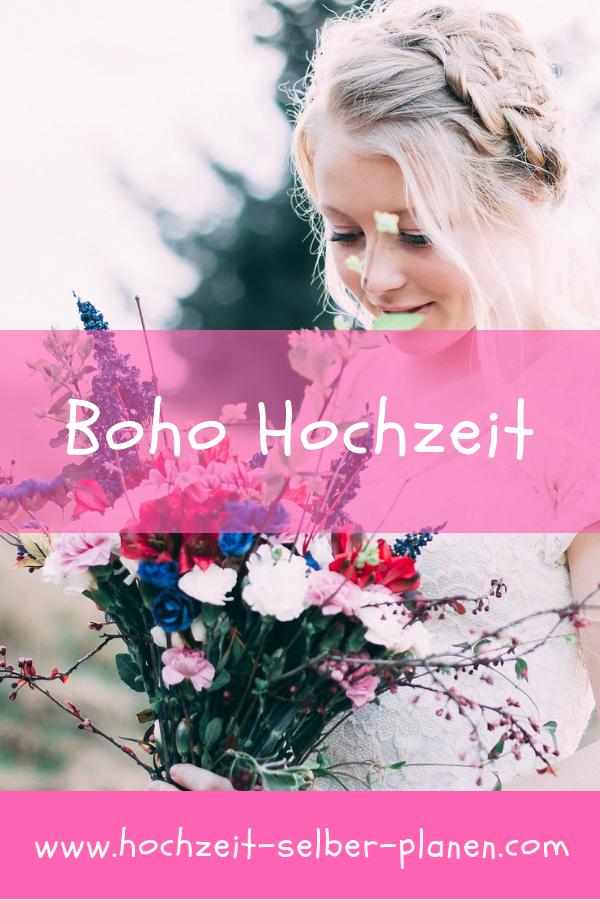 Die Boho Hochzeit Oder Bohemian Hochzeit Ist Ein Neuer Stil Um Eine Hochzeit Einmal Anders Zu Feiern Mit Dem Wort Boheme Bezeichnet Man G Hochzeit In 2019