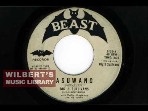 ASUWANG (D' Big 3 Sullivans' very first song from 1966)
