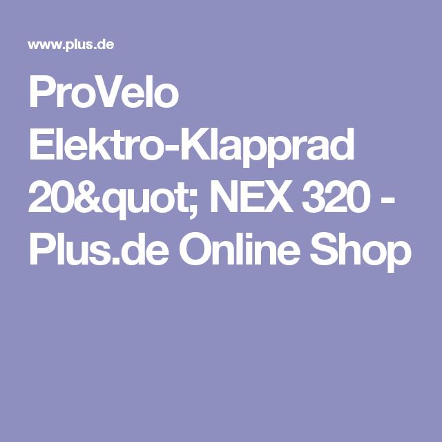 Provelo Elektro Klapprad 20 Quot Nex 320 Plus De Online Shop Klapprad Elektro Rad Gunstig Online Shoppen