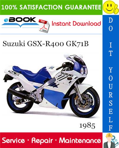 1985 Suzuki Gsx R400 Gk71b Motorcycle Service Repair Manual In 2020 Suzuki Gsx Suzuki Gsx
