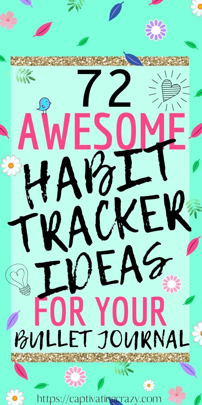 74 Bullet Journal Habit Tracker Ideas You Need To Try - Captivating Crazy