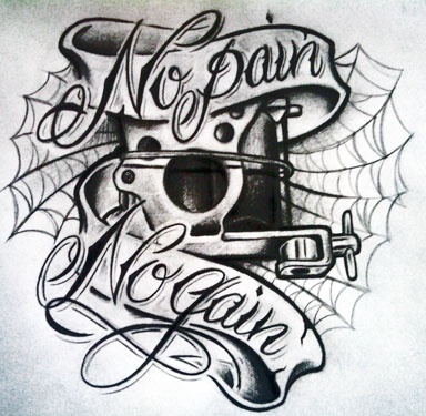 No Pain No Gain By Willem No Pain No Gain Tattoo Machine Sorry For
