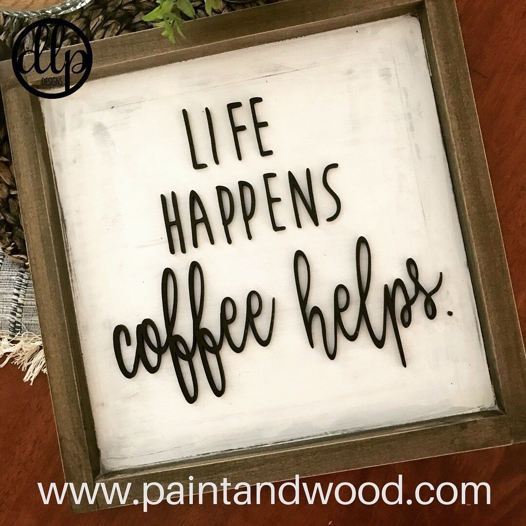 Photo of Coffee Helps Home Decor Sign