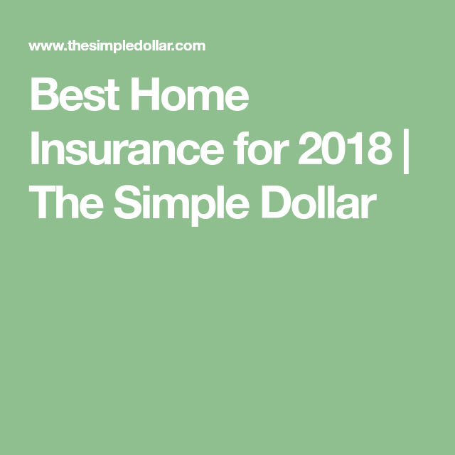 Best Homeowners Insurance Companies For 2020 Best Homeowners
