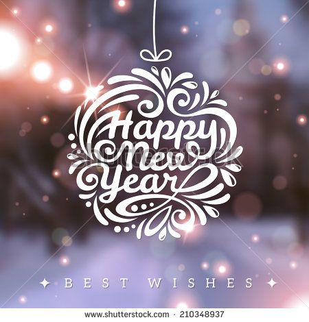 Christmas And New Year Greeting Card Vector Illustration Blurred Background Snowy Evening St Happy New Year Cards New Year Greetings New Year Greeting Cards